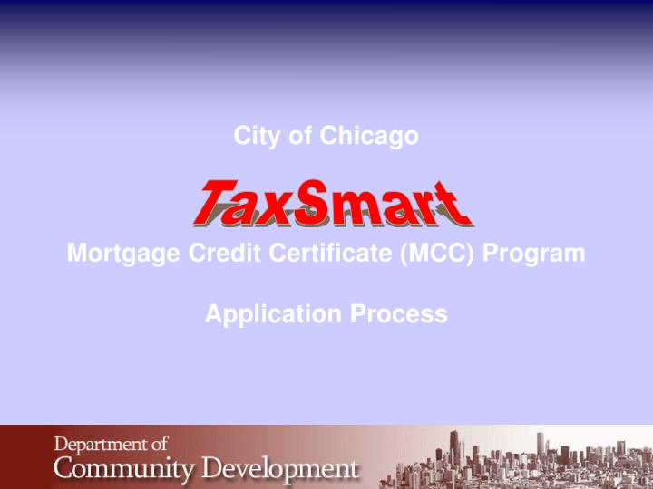 city of chicago mortgage credit certificate mcc program application process n.