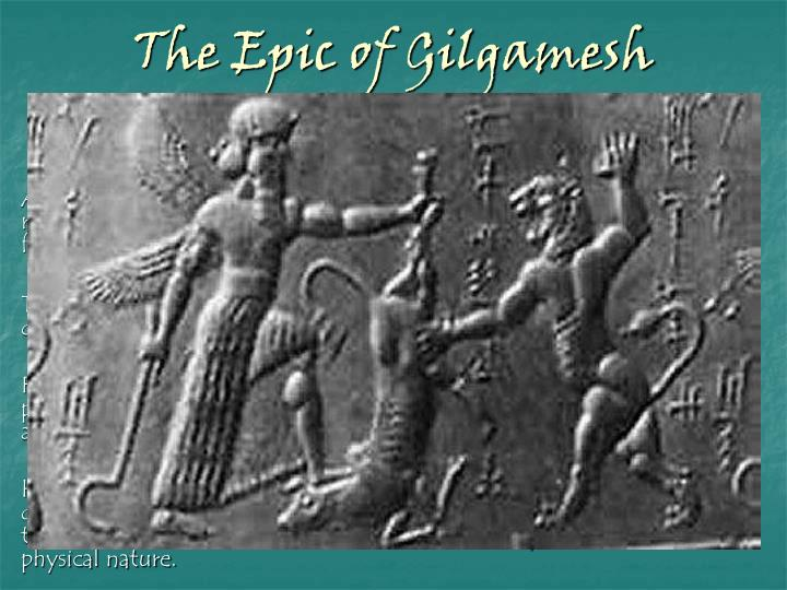 an analysis of similarities of the epic of gilgamesh and the legend of king arthur Compare and contrast the epic of gilgamesh and the legend of king arthur the epic of gilgamesh has many similarities to the legend of king arthur although gilgamesh.
