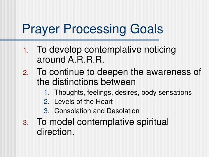 Prayer Processing Goals