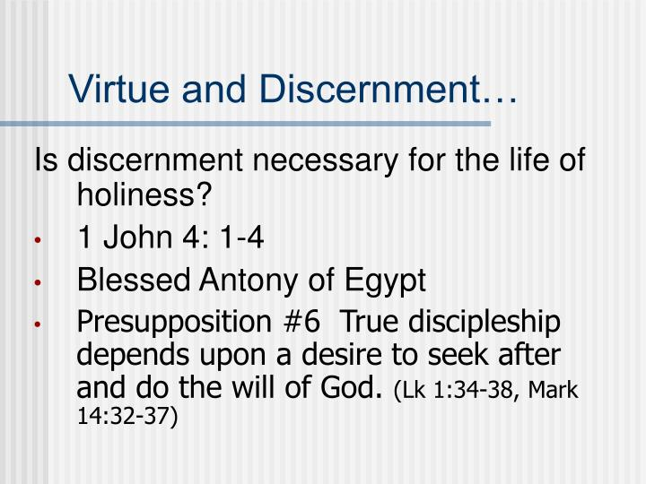 Virtue and Discernment…