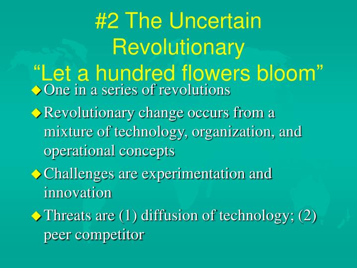 #2 The Uncertain Revolutionary