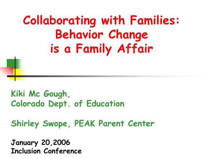 collaborating with families behavior change is a family affair n.