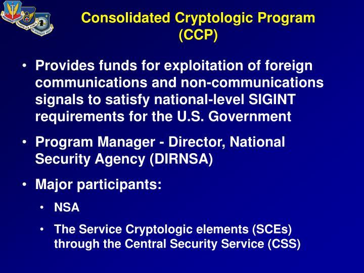 Consolidated Cryptologic Program (CCP)