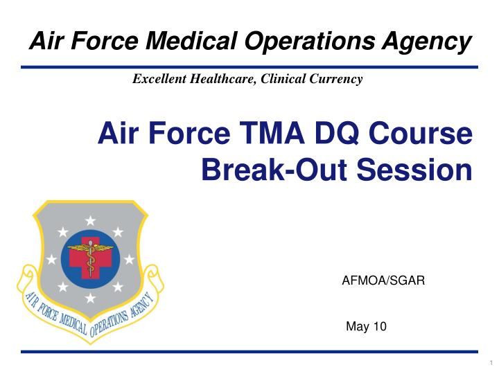 Air force tma dq course break out session