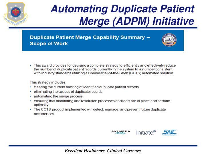 Automating Duplicate Patient Merge (ADPM) Initiative