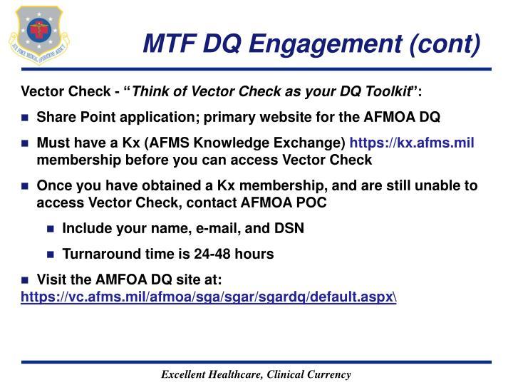 MTF DQ Engagement (cont)