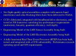instrument risk reduction status