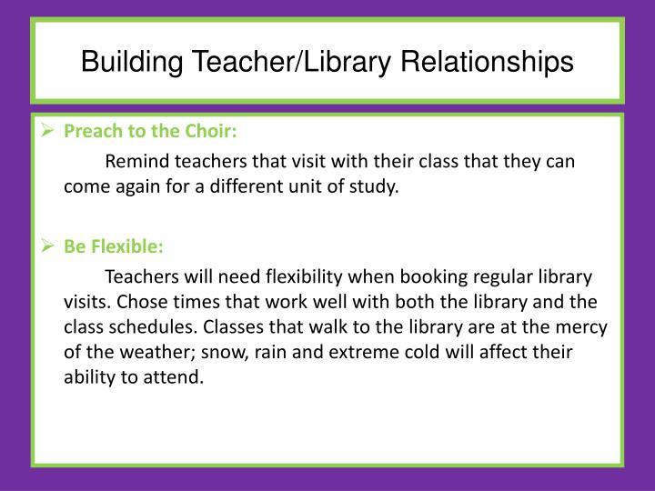 Building Teacher/Library Relationships