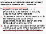 behaviour of bridges in earthquake and basic deisgn philosophies1