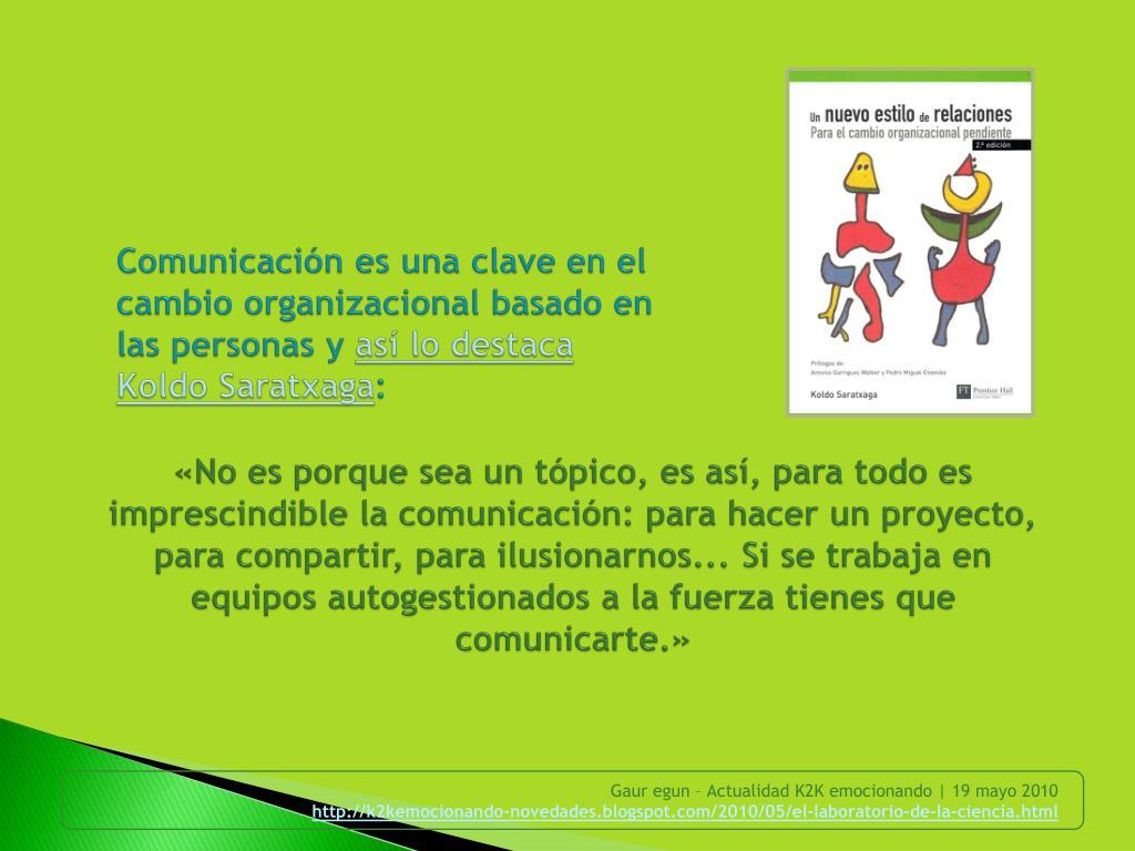 Comunicación es una clave en el cambio organizacional basado en las personas y