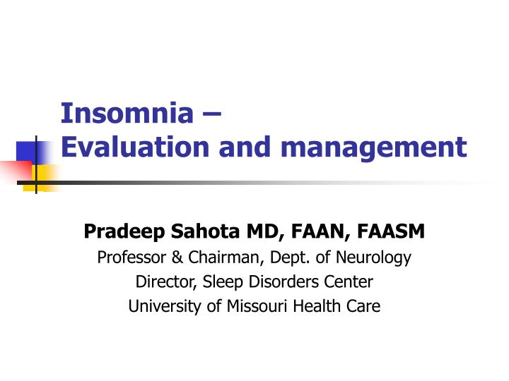 insomnia evaluation and management n.