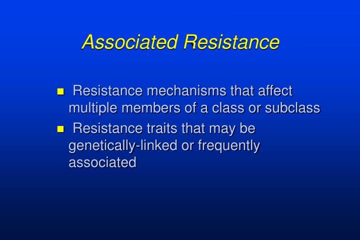 Associated resistance
