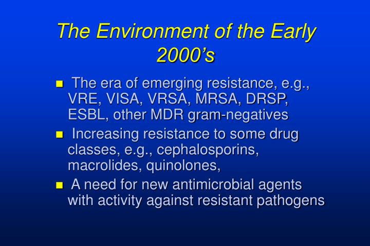 The environment of the early 2000 s