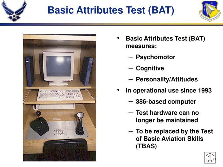 Basic Attributes Test (BAT)