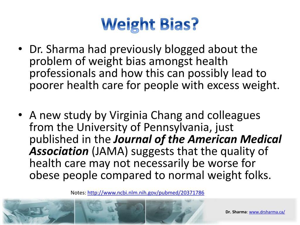Weight Bias?
