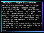 preventive vs responsive application