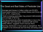 the good and bad sides of pesticide use