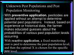 unknown pest populations and pest population monitoring