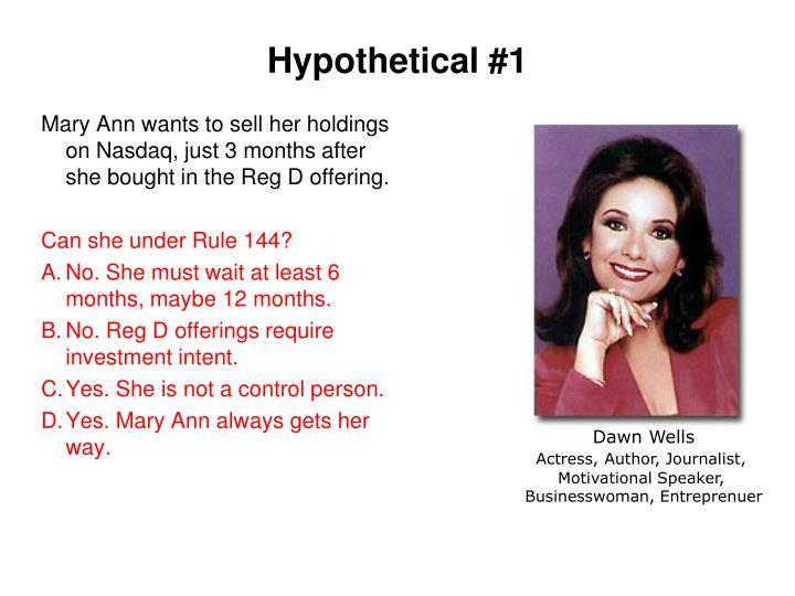 Hypothetical #1