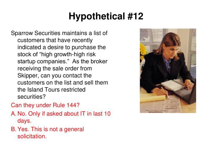 Hypothetical #12
