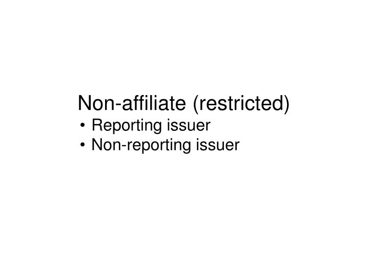 Non-affiliate (restricted)
