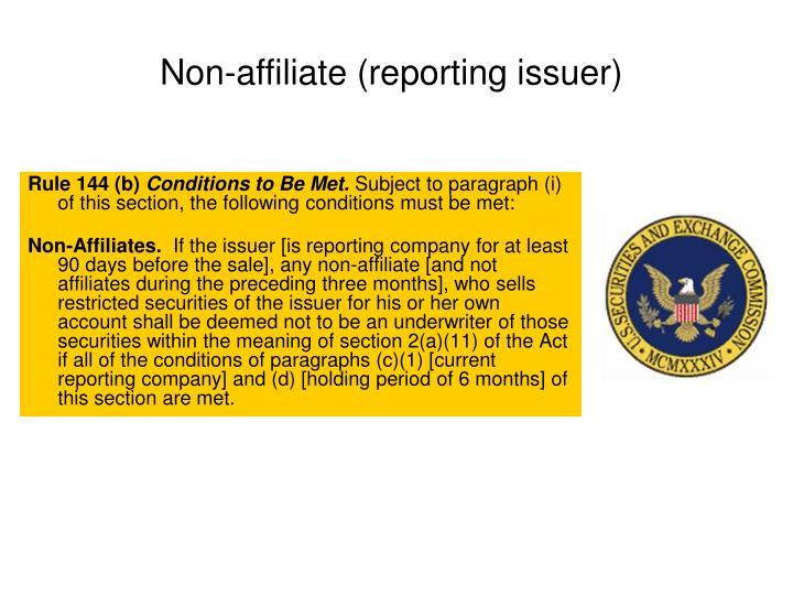 Non-affiliate (reporting issuer)
