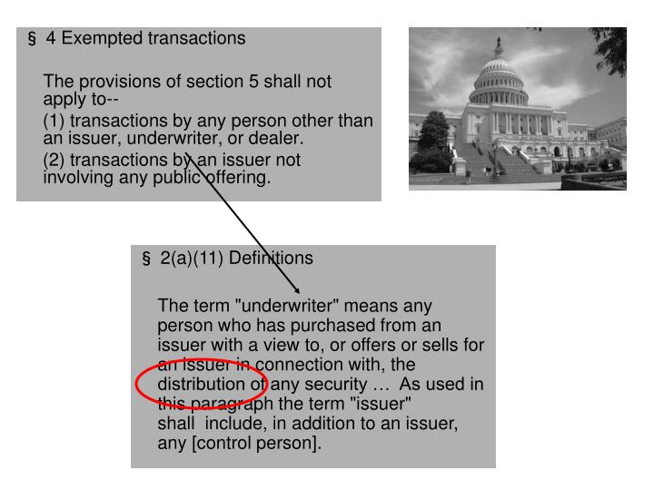 § 4 Exempted transactions