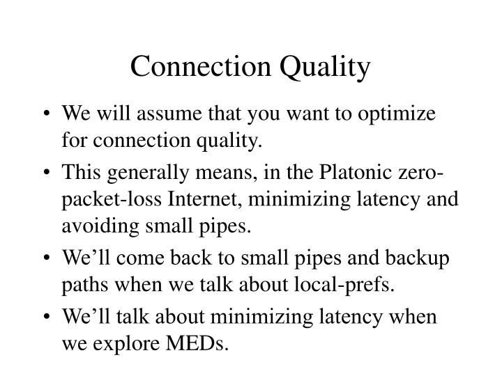 Connection Quality
