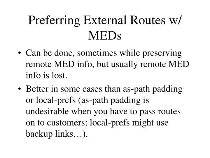 Preferring External Routes w/ MEDs