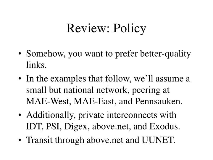 Review: Policy