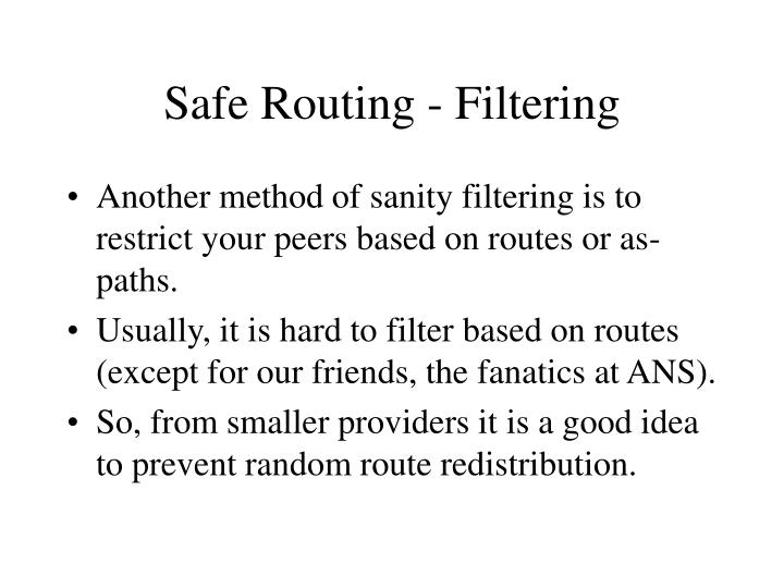 Safe Routing - Filtering