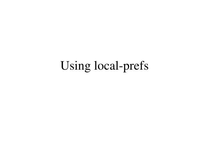Using local-prefs
