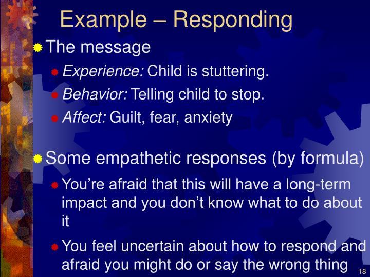 Example – Responding