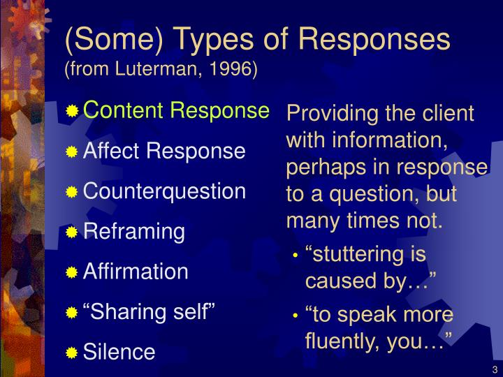 Some types of responses from luterman 1996