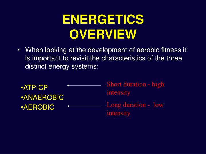 Energetics overview