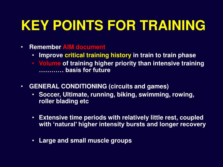 KEY POINTS FOR TRAINING