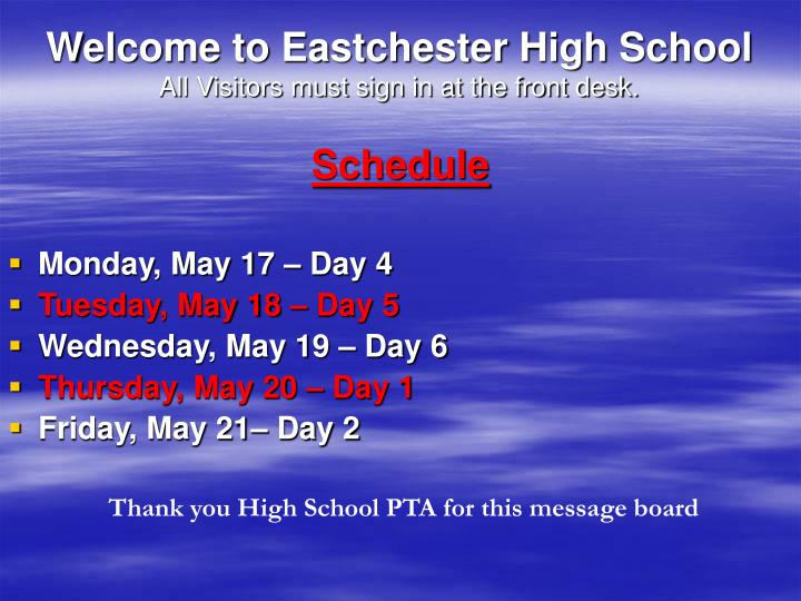 Welcome to eastchester high school all visitors must sign in at the front desk