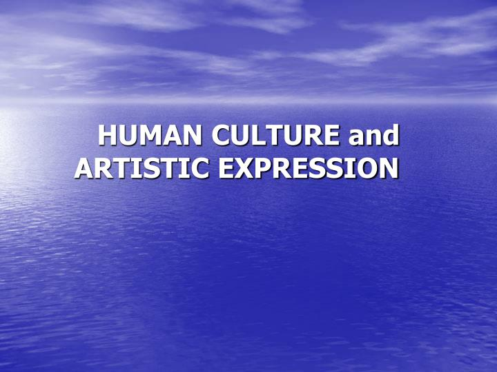 human culture Globalization and culture culture and human rights one size does not fit all the times they are a-changin' the contribution of culture culture enables and.