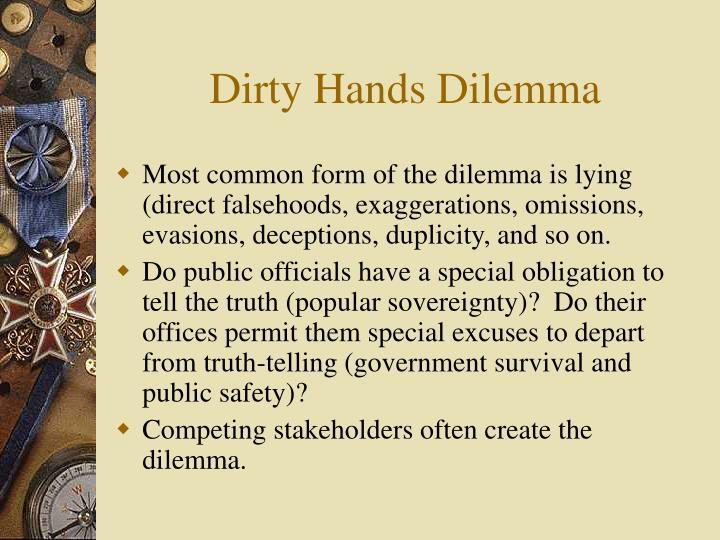 Dirty Hands Dilemma