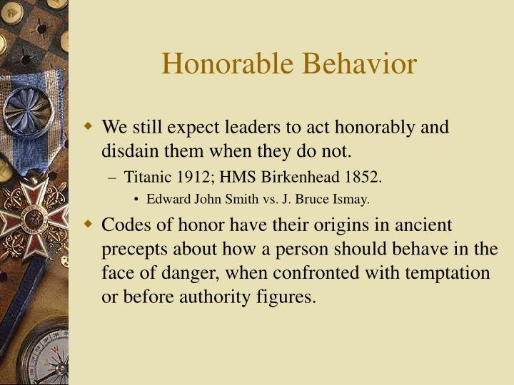Honorable Behavior