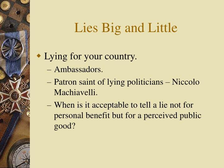 Lies Big and Little