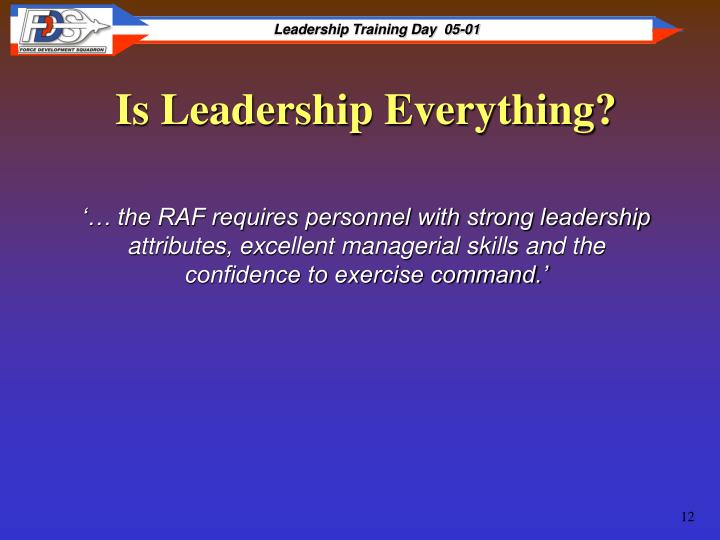 Is Leadership Everything?
