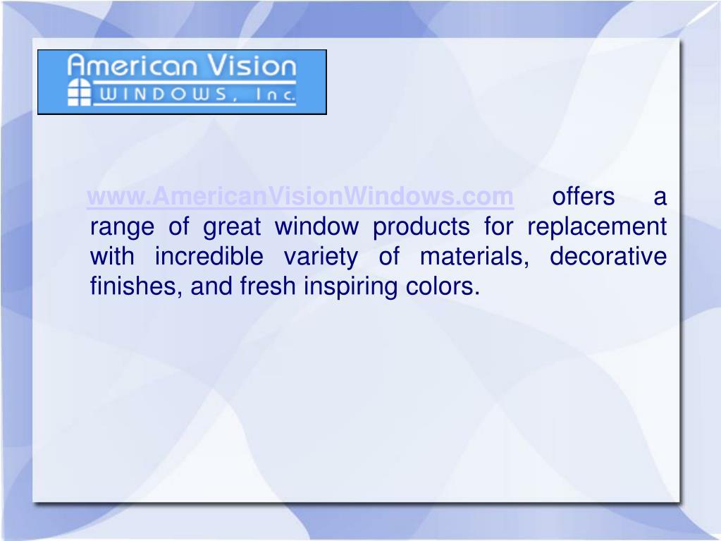 www.AmericanVisionWindows.com