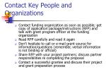 contact key people and organizations