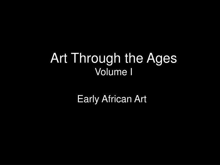 art through the ages volume i n.
