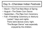 day 3 cherokee indian festivals