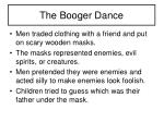 the booger dance
