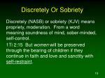 discretely or sobriety1