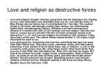 love and religion as destructive forces