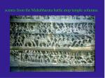 scenes from the mahabharata battle atop temple columns